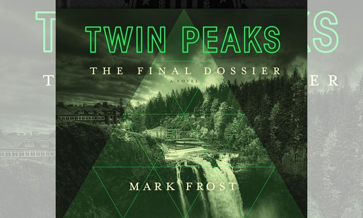 Марк Фрост - Последнее досье  (Mark Frost — Twin Peaks: The Final Dossier)
